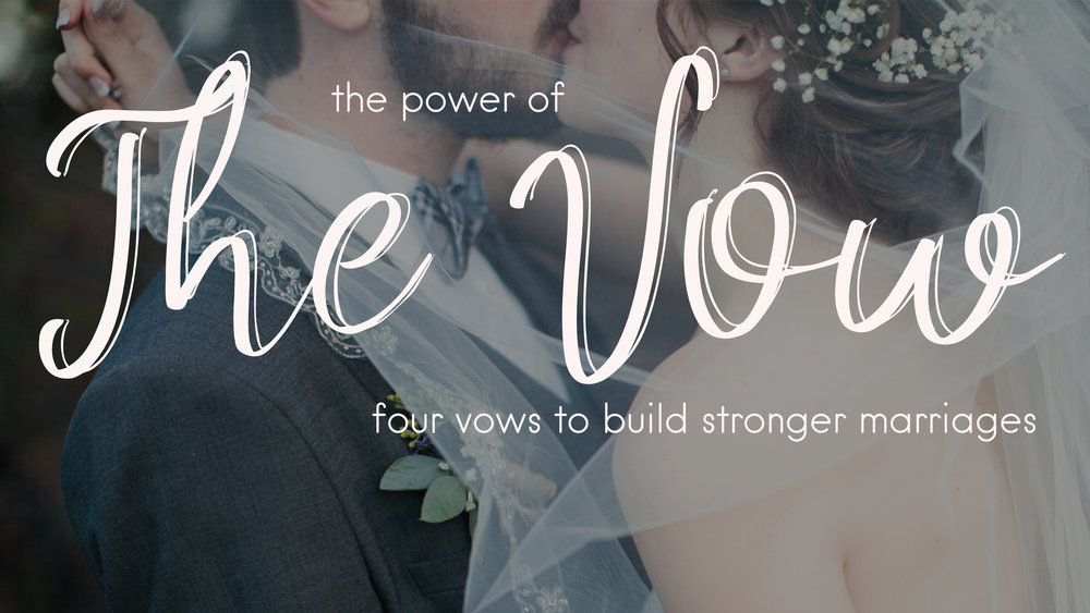 The Power of the Vow