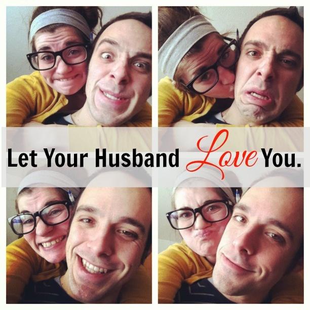 let him love you.