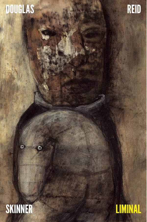 Douglas Reid Skinner, Liminal