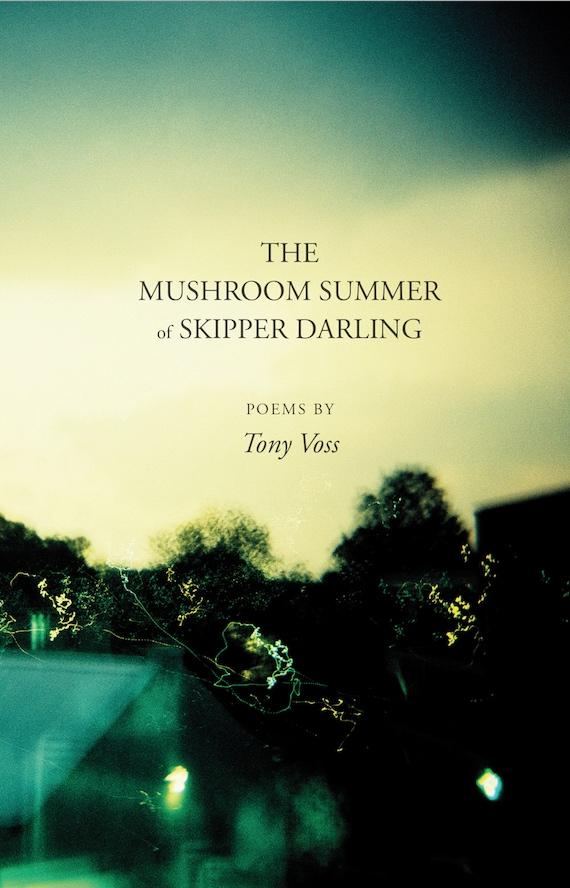 Tony Voss,  The Mushroom Supper of Skipper Darling