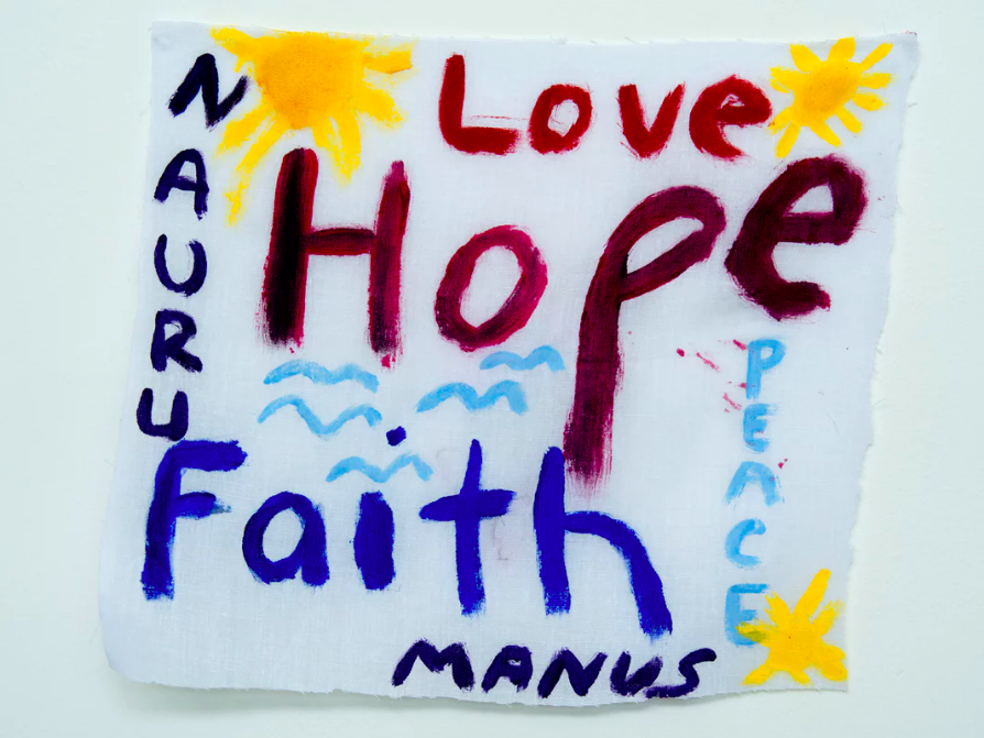 'Love Hope Faith': a message from from Nauru. Photograph: David T Young/Penny Ryan