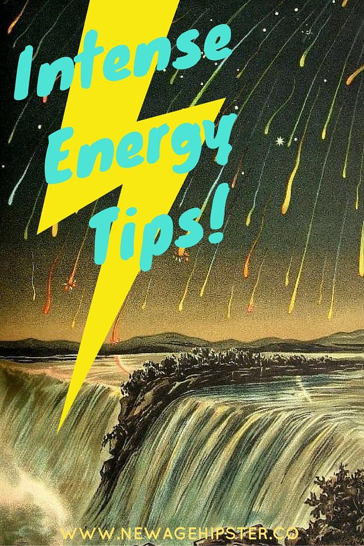 Intense Energy Tips