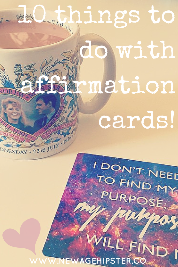 10 things to do with affirmation cards new age hipster 10 things to do with affirmation cards altavistaventures Gallery