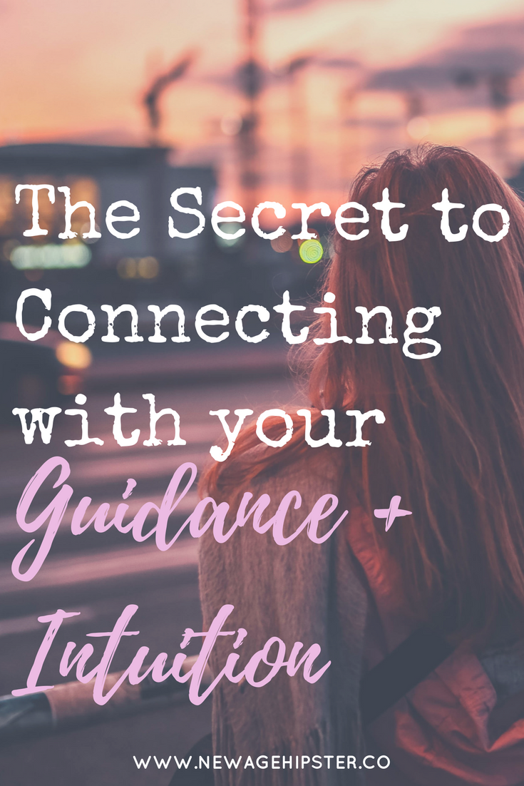 The secret to connecting with your guidance and intuition x