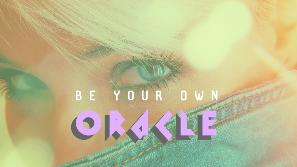 Be your own oracle