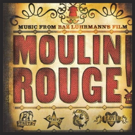 Front cover of the Moulin Rouge soundtrack which featured Nature Boy as the final track.