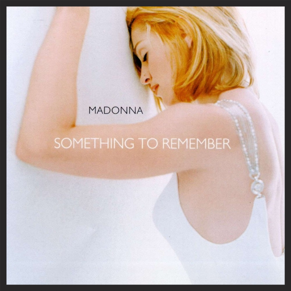"Front Cover Of Madonna's ""Something To Remember"" album, which I Want You appeared on originally in 1995. Massive Attack re-released the track as part of 2006's Collected ""Best Of""."