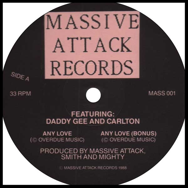 "The very first Massive Attack release - the Any Love 12"" vinyl from 1988."