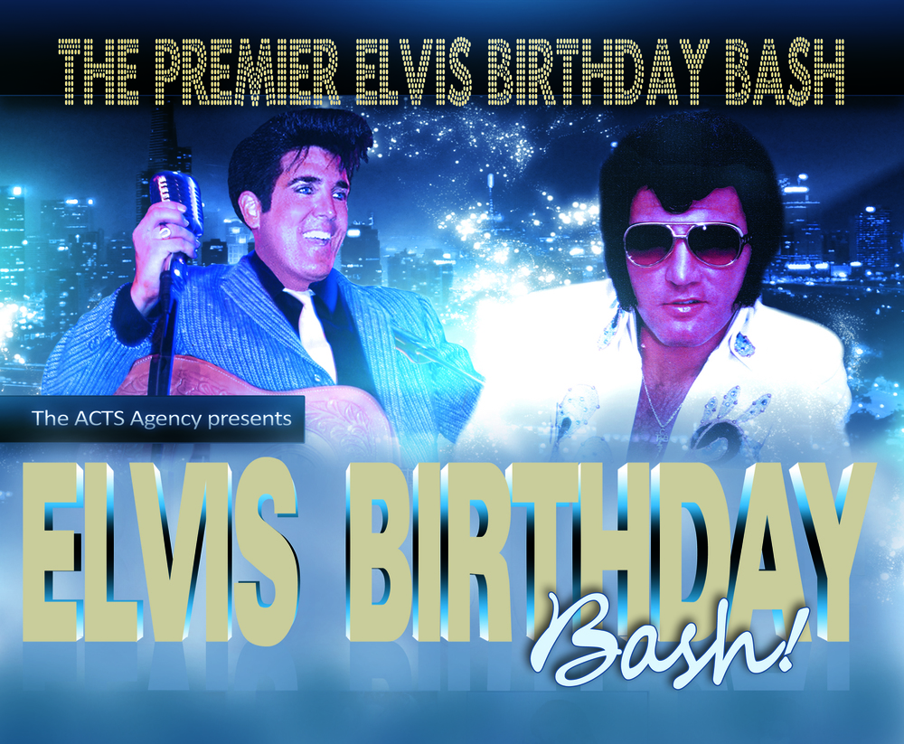 """Elvis Birthday Bash"""