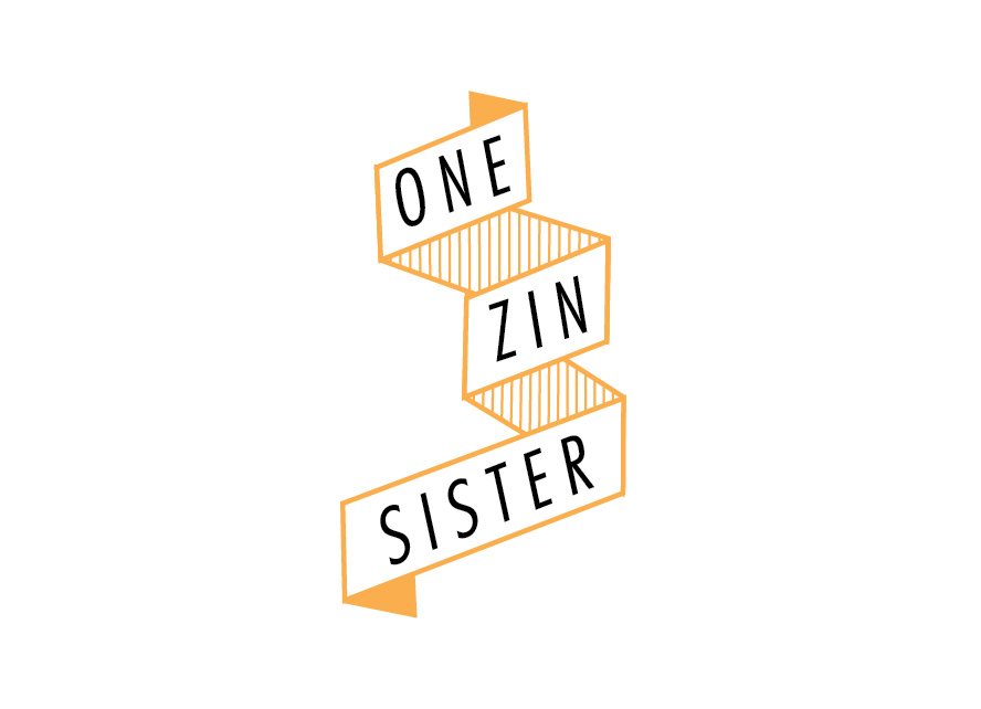 One Zin Sister