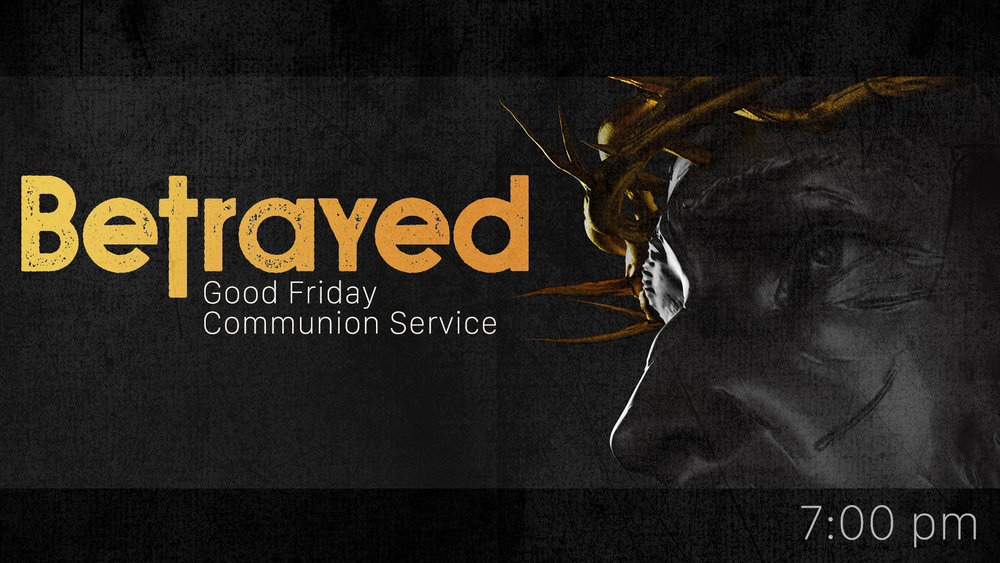 Good Friday Communion Service - April 19 @ 7pChildcare provided: 6 months - 5 years