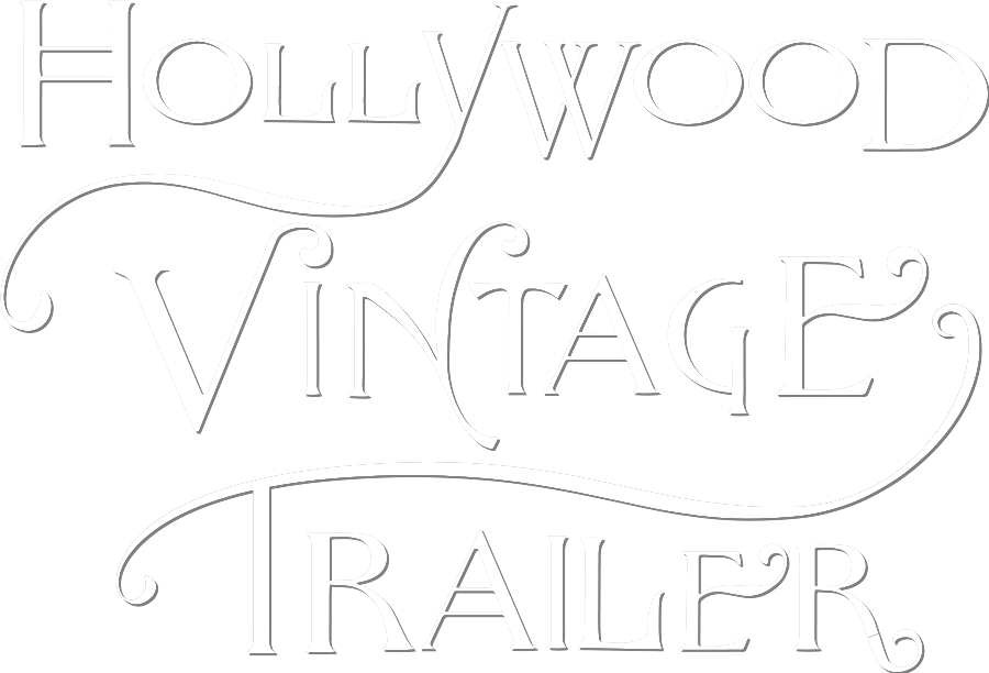 Hollywood Vintage Trailer