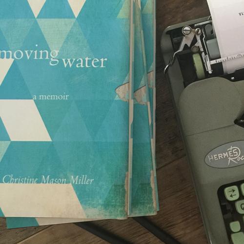 Moving Water: A Memoir