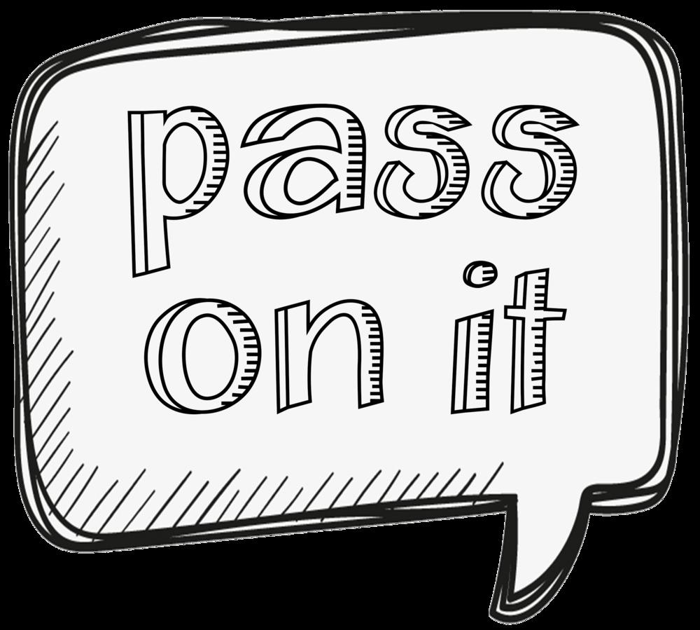 pass-on-it