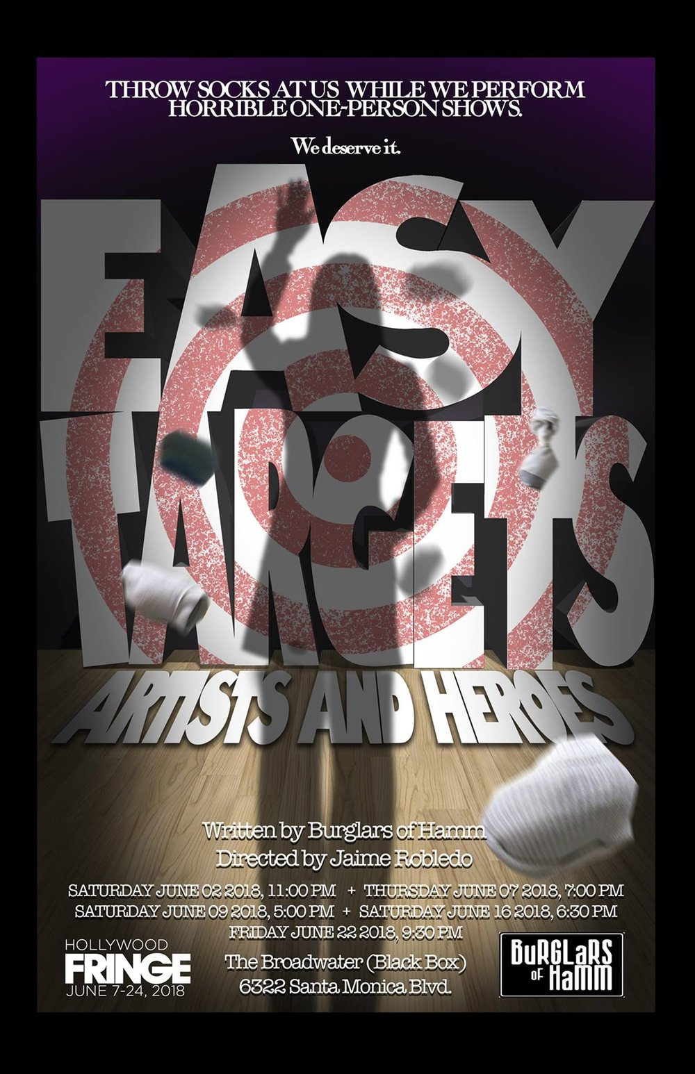 "The winner of the 2017 Hollywood Fringe Best Comedy Award returns with four new pieces, including a world premier piece starring Hugo Armstrong. EASY TARGETS is for every audience member who has sat in the dark at a bad play thinking they now know what prison must be like. It allows the audience to act out the fantasy of punishing their jailers. A satire of one-person-shows, EASY TARGETS presents 4 short solo shows and then invites the audience to show their ""appreciation"" by pummeling the performers with rolled-up socks any time they feel bored, annoyed, patronized, manipulated, etc. Each audience of EASY TARGETS forms a pack working to remind the performers, writers and designers that if they fail to respect the audience, they will suffer the sock!   Better Lemons  - ""One of the most fun evenings you will ever have at the theater... such a hoot""   This Stage LA  - ""So funny and so smart... gorgeous... relentlessly entertaining and beautifully performed.""   Stage Raw  - ""About the most fun one can have in the theatre.... exquisitely calibrated... a genuinely hilarious production, and a Fringe must-see."" (Top Ten)   Gia On The Move  - ""The most fun you will have at Fringe... So creatively absurd is the comedy and so galvanizing is the writing, directing and performances... you may be in jeopardy of spending an entire pay day check on socks! Brilliant!""   See It Or Skip It  - ""Oh my Goodness, I had so much fun... I cried because I was laughing so hard... If you can get a ticket to this, you won't be disappointed... a must-see.... just go, get there!""   fringereview.com  - ""Brilliant comedic minds... razor-sharp... tight and astute performances... by golly, you just want to knock Clark Gable's hat off his dumb head""   ScopingLA  - ""Want to get that pent up aggression out of your system...? ' Easy Targets' at Sacred Fools is here for you...  incredibly entertaining... these talented actors are eager to see what your pitching arm can deliver. Come at 'em!""   Haunting  - ""Masterful blend of a one-person show, props, and audience participation... one of the best shows I've seen at Fringe to date""   The TVolution  - ""Absurd perfection... so dead-on funny... As far as 14 karat zaniness goes, this show was a Fort Knox""   The Scotsman (Scotland's National Newspaper)  – ""The woman next to me laughed so hard, she had to use an inhaler.""   Three Weeks (Scotland)  – ""Jaw droppingly good comedy""   The Stage (Scotland)  – ""This is just great fun""   The Daily Bruin  – ""Seeing a play has never been so much fun""   Tix and Info"
