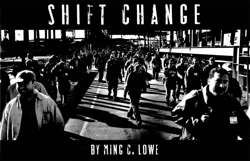 Ming_C_Lowe_Shift_Change