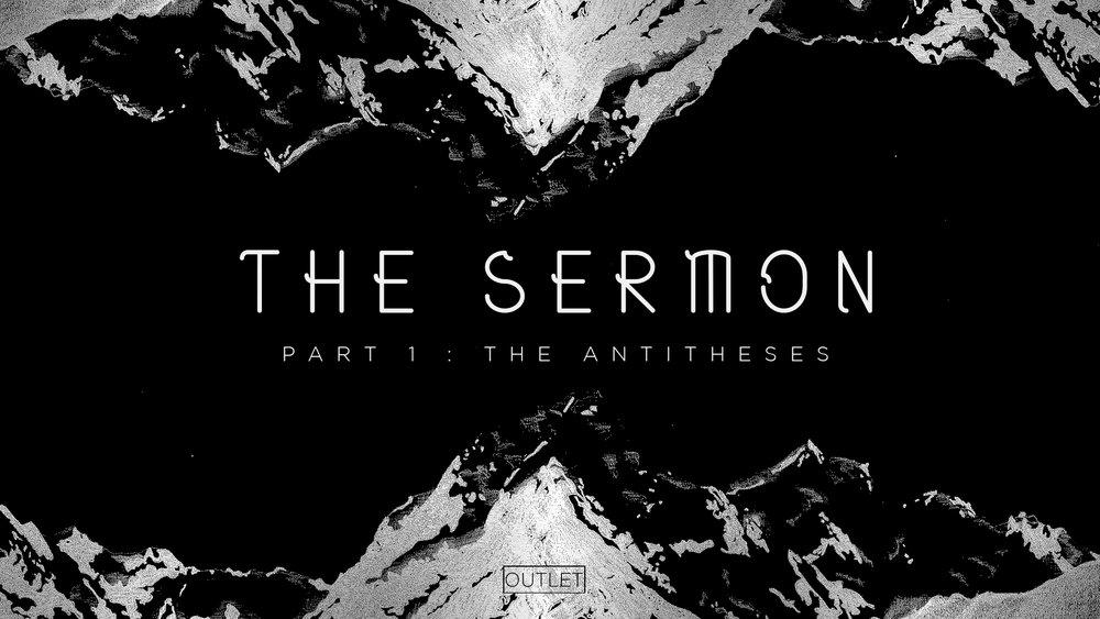 The Sermon - part 1 - outlet.jpg