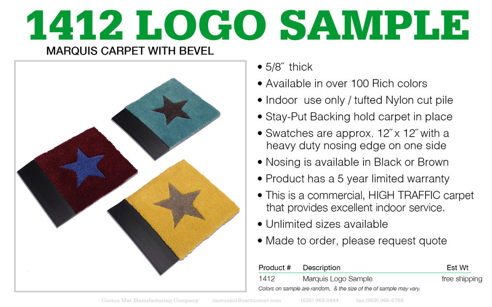 Authorized Cactus Mat Representatives may CLICK HERE to order a #1412 Marquis Carpet Mat sample with heavy duty bevel edge.