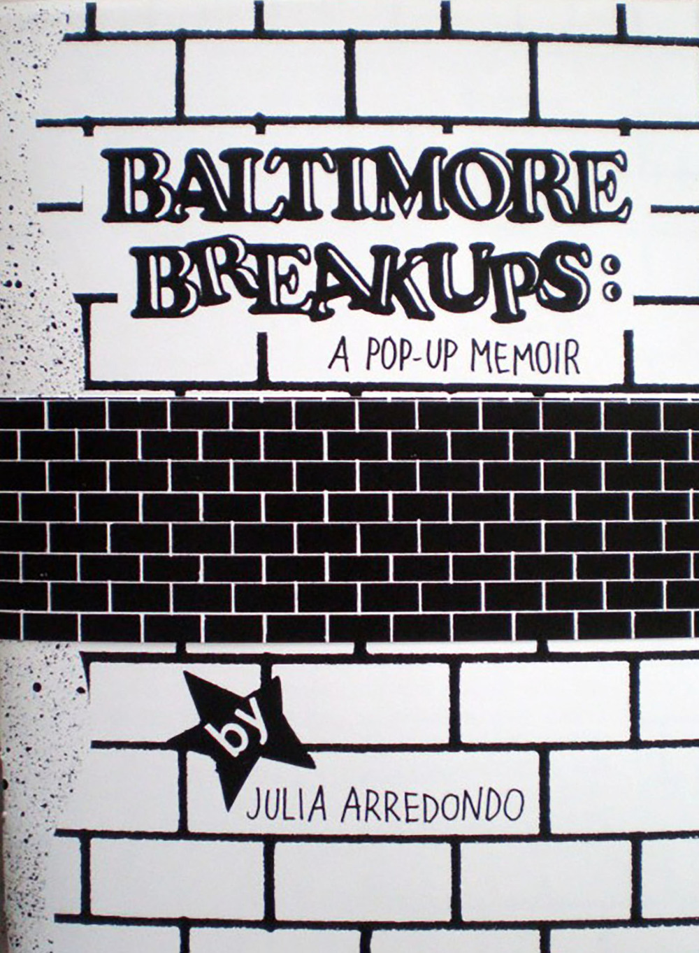 Baltimore Breakups: A Pop-Up Memoir Zine