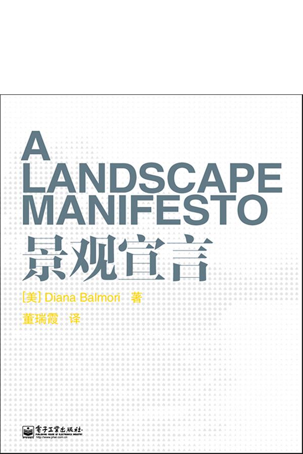 "<a href=""http://www.balmori.com/a-landscape-manifesto-chinese-edition"">info</a> / <a href=""http://www.phei.com.cn/module/goods/wssd_content.jsp?bookid=35703"">buy</a>"