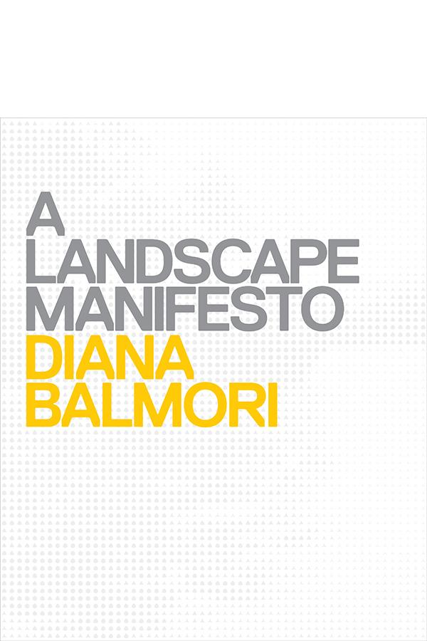 "<a href=""http://www.balmori.com/a-landscape-manifesto"">info</a> / <a href=""http://www.amazon.com/dp/0300156588"">buy</a>"