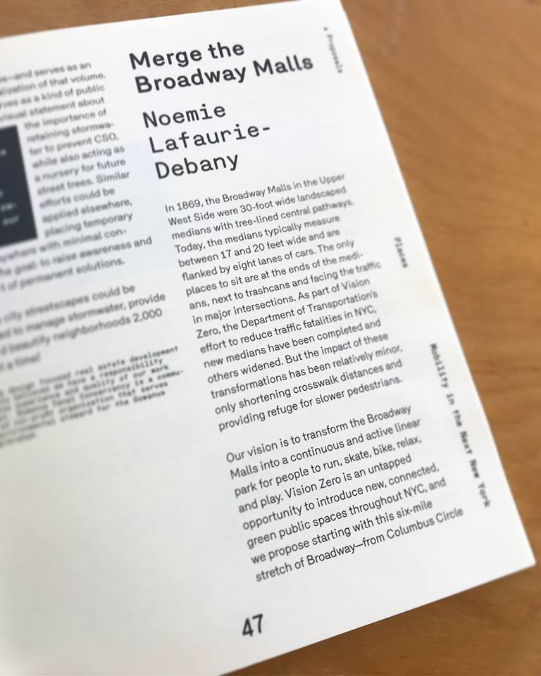 "- ""Merge the Broadway Malls"" article by Noemie Lafaurie-Debany is published in ONWARD, a publication of the Urban Design Forum about Mobility:""The Broadway Malls could become a significant green corridor, integrating cutting-edge-technology to provide a safe route for pedestrians, cyclists and wildlife"""