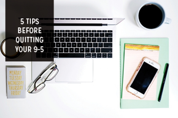 5 tips you need to know before quitting your job and transitioning into freelance by Emily Morgan
