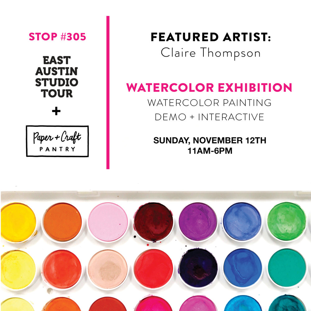 The Paper + Craft Pantry x 2017 East Austin Studio Tour: Watercolor Painting Interactive and Exhibition