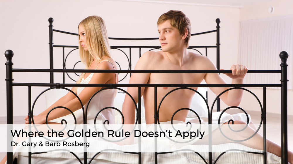 Where the Golden Rule Doesn't Apply Americas-family-coaches-blog-strengthen-your-marriage