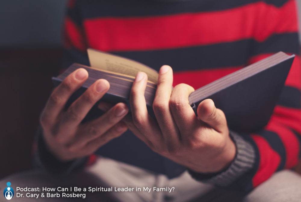 spiritual-leader-family-podcast-americas-family-coaches-gary-barb-rosberg
