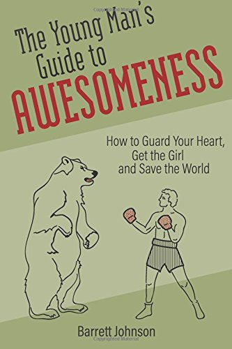 young-mans-guide-to-awesomeness-barrett-johnson