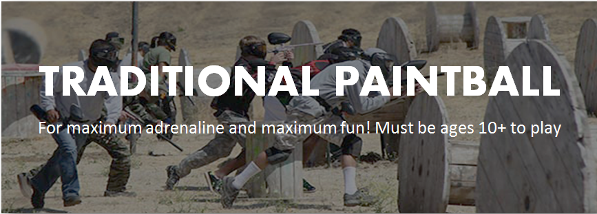 Traditional Paintball Pricing for Rrental and self-equipped players. For maximum adrenaline and maximum fun! Must be ages 10+ to play. Come play paintball with us! Come and play paintball with us! We are located just outside of Sacramento, Roseville, Elk Grove, Vacaville, Napa Valley, Vallejo, Fairfield, and the San Francisco Bay Area.