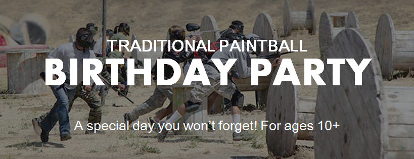 Traditional Paintball Birthday Party!  A special day you won't forget!  For ages 10+. Come out and play paintball with us!  We are located just outside of Sacramento, Roseville, Elk Grove, Vacaville, Napa Valley, Vallejo, Fairfield, and the San Francisco Bay Area.
