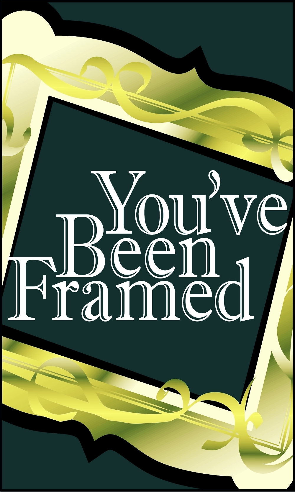 You've Been Framed