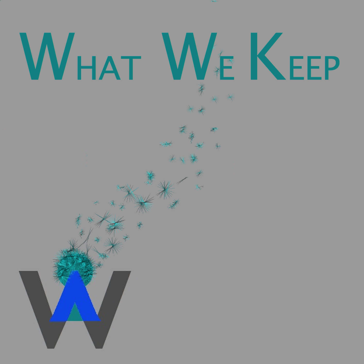What We Keep: The Podcast
