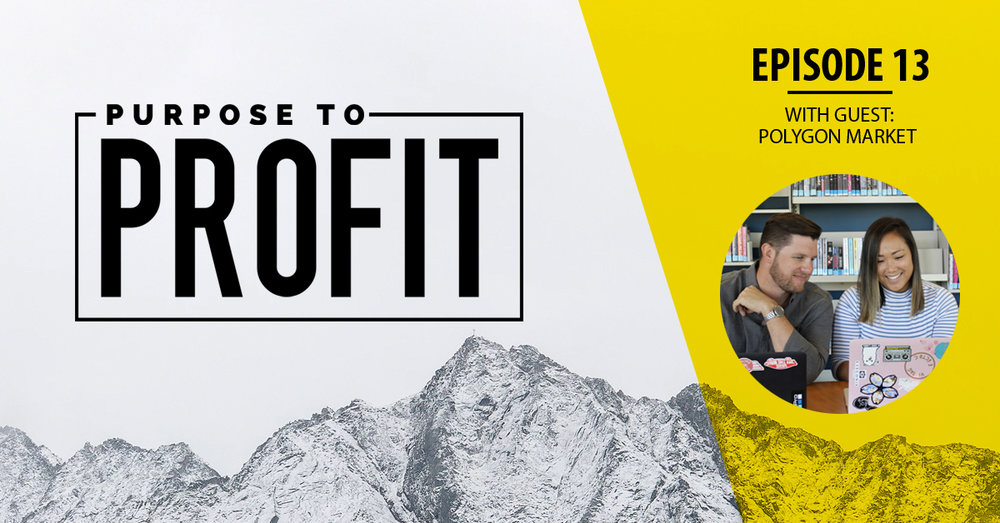 Purpose to Profit Podcast