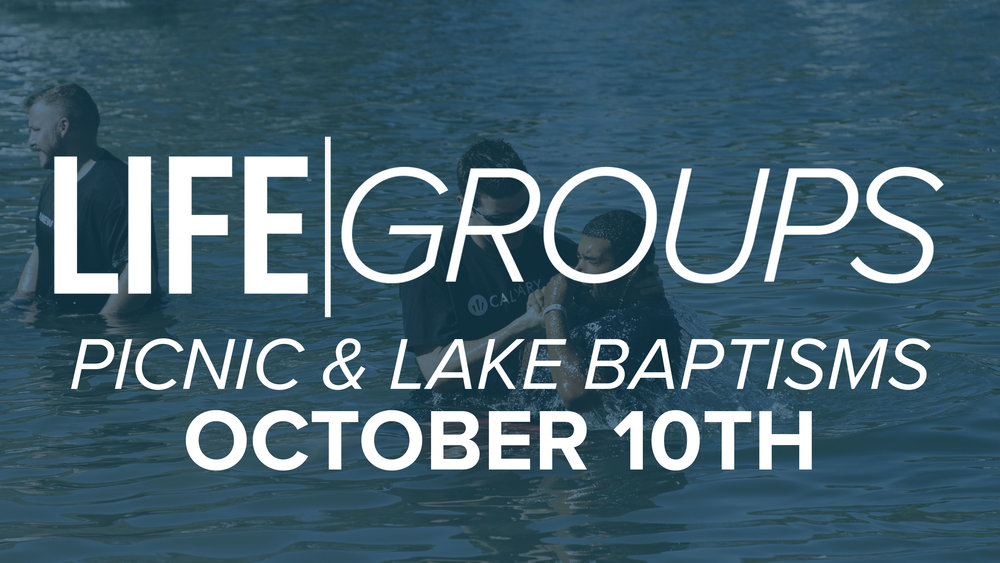 2017.08.16 - LIFEGROUP-LakeBaptism - web v2.jpg