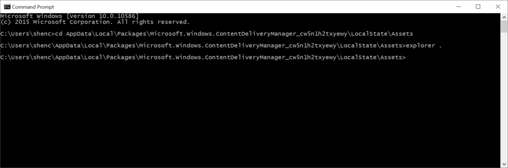 cd AppData\Local\Packages\Microsoft.Windows.ContentDeliveryManager_cw5n1h2txyewy\LocalState\Assets explorer .