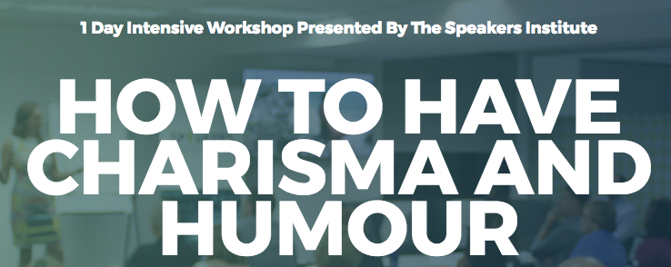 Do you want to be funnier?     Do you want the charisma of a world president?     Do you want to have more fun in your communication?     DOWNLOAD BROCHURE HERE: