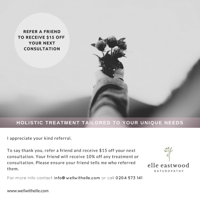 Refer a Friend Elle Eastwood Naturopathy