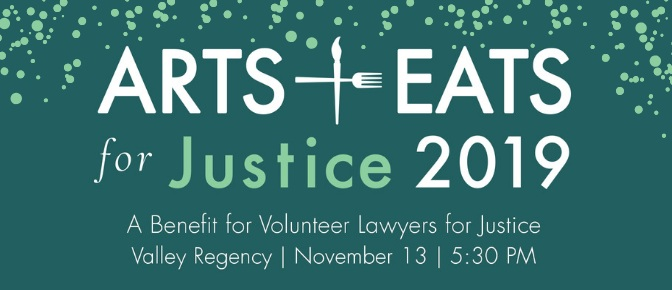 Please save the date for Volunteer Lawyers for Justice's annual Arts & Eats for Justice with more information to follow.