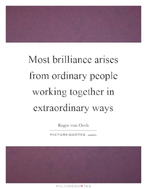 most-brilliance-arises-from-ordinary-people-working-together-in-extraordinary-ways-quote-1.jpg