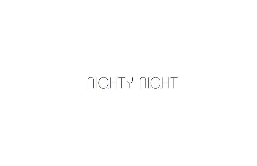 NIGHTY NIGHT 2.jpg