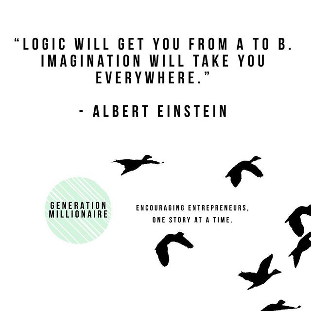 Don't forget to dream and use your imagination. We are all unique people with unique dreams and thoughts! Tag someone that needs this!  #mondaymotivation #business #generationmillionaire #entrepreneur #addvalue #imagination #instagood #instabusiness