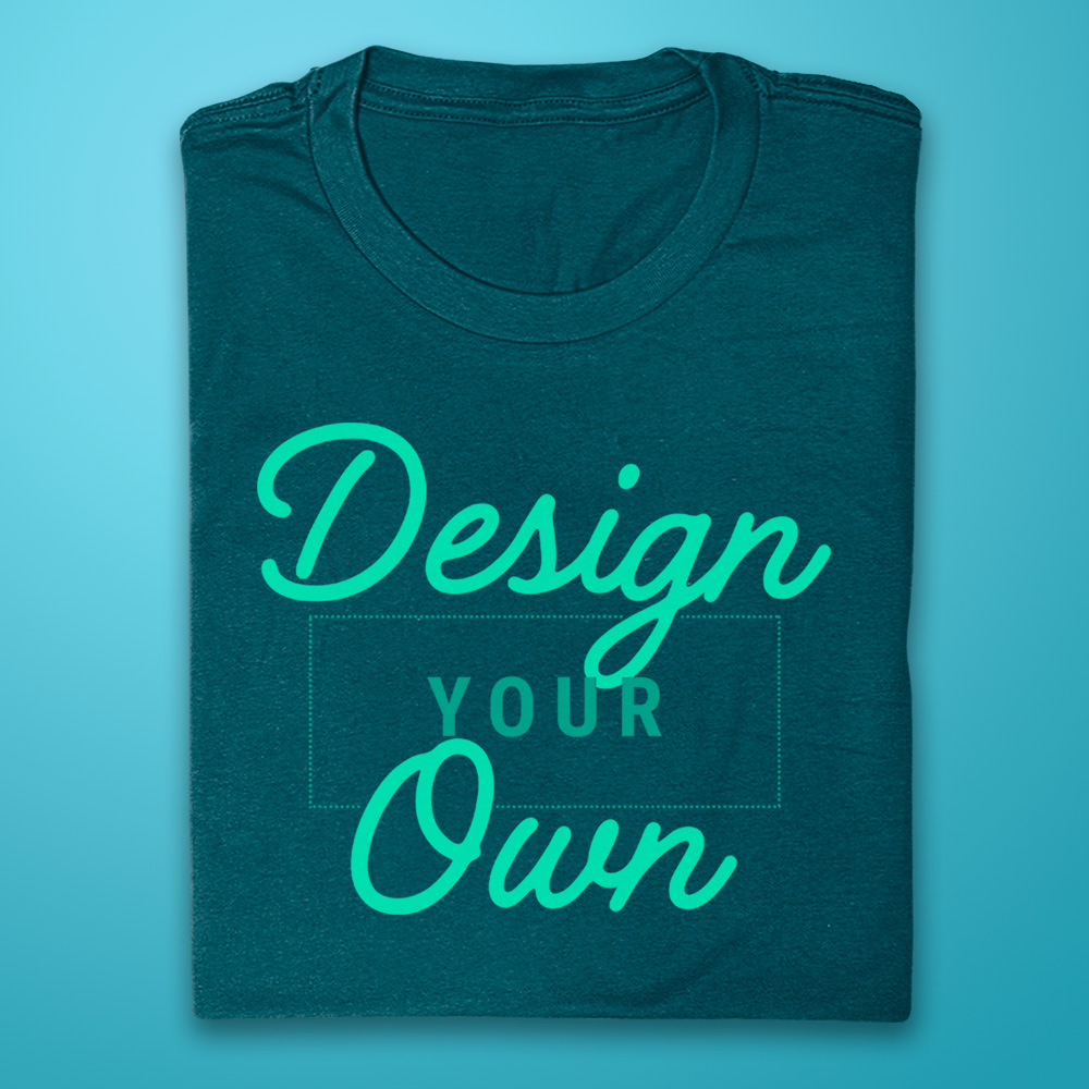 DESIGN YOUR OWN -