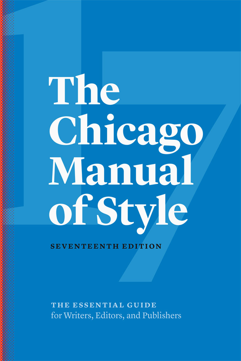 My reference tools include  The Chicago Manual of Style, 17th Edition ;  Webster's Third New International Dictionary, Unabridged ; and  Merriam-Webster's Collegiate Dictionary, 11th Edition .
