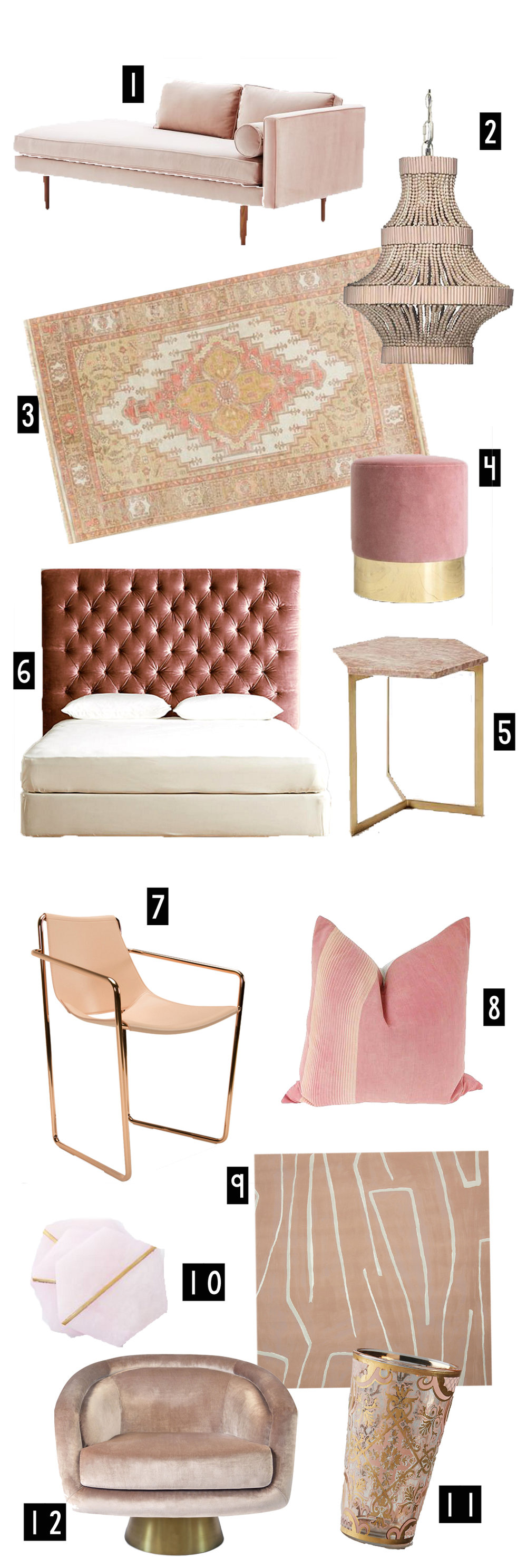 1. Monroe Mid Century Chaise  via West Elm  // 2. Whisper Chandelier  via One Kings Lane  // 3. Frona Rug in Rust  via One Kings Lane  // 4. Vintage Ottoman sold out online s imilar here (in rosewood)  // 5. Hex Side Table in Pink Marble  via West Elm  // 6. Velvet Headboard in Rosewood  via Anthropologie  // 7. Apple P Pink Armchai r via HD Buttercup  8. Vintage Pillow  via One Kings Lane  // 9. Kelly Wearstler  Graffito Wallpaper  // 10. Decked Out Pink Stone Coasters v ia West Elm  // 11. Highball Glass  via Anthropologie  // 12. Bacharach Swivel Chair  via Jonathan Adler