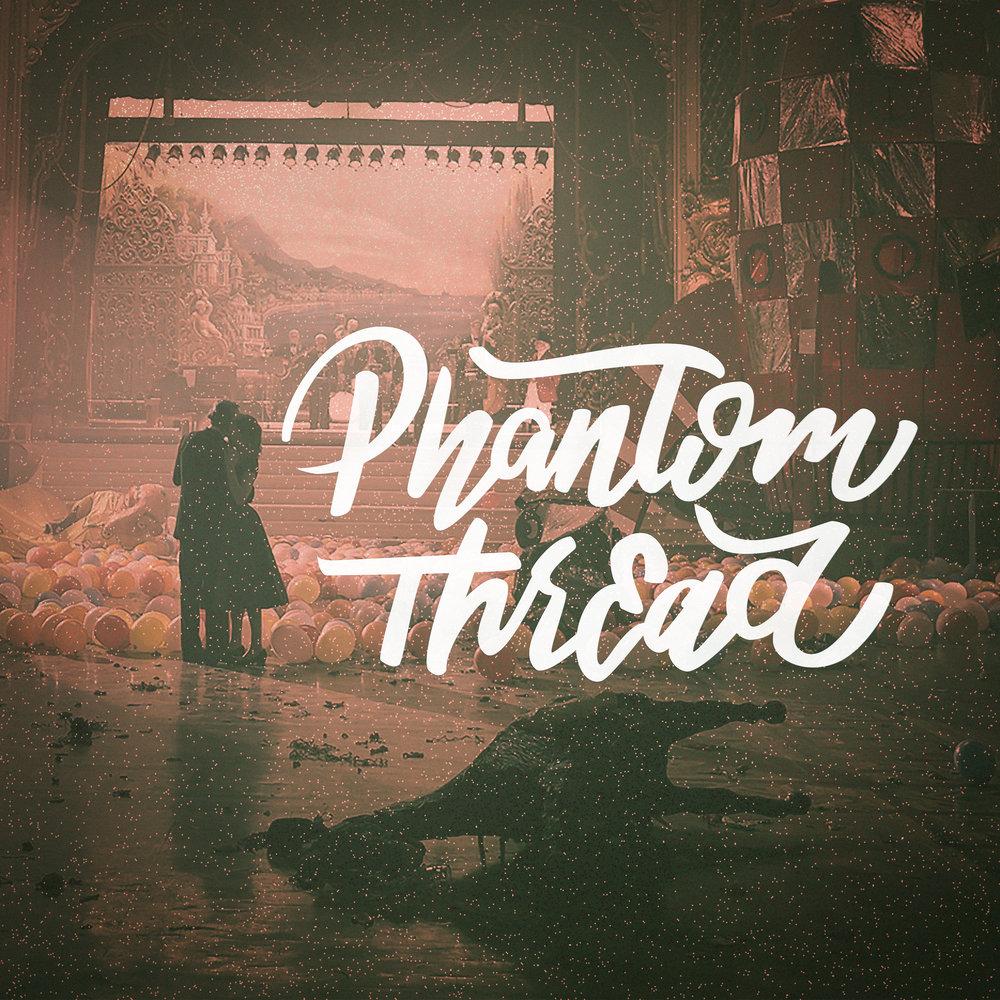 Phantom_Thread_Party_medium.jpg