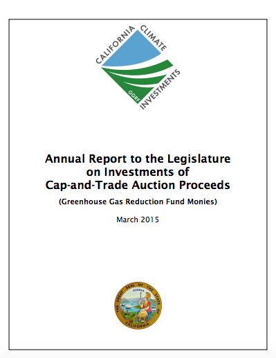 Front Cover: 2015 Annual report to the legislature on California climate investments using cap-and-trade Auction Proceeds. The cover includes a California climate investments logo and the seal of the state of California. Links to 2015 annual report document.