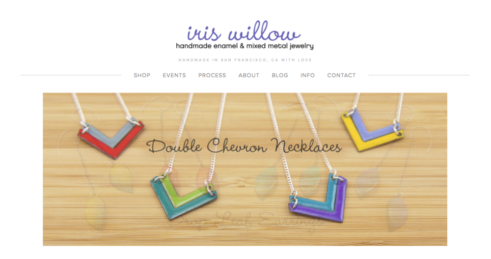 Iris' Handmade Jewelry - She makes handmade enamel jewelry in her studio in the Mission in San Francisco.She gains inspiration from her many travels and adventures living abroad, nature,textile patterns and geometric shapes.Visit her website: Iris Willow Jewelry